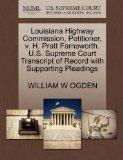 Louisiana Highway Commission, Petitioner, v. H. Pratt Farnsworth. U.S. Supreme Court Transcr...