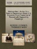 Metropolitan Life Ins Co v. Rubin's Department Store U.S. Supreme Court Transcript of Record...