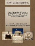 Radio Corporation of America v. Raytheon Mfg Co U.S. Supreme Court Transcript of Record with...