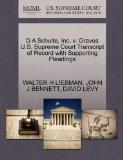 D A Schulte, Inc, v. Graves U.S. Supreme Court Transcript of Record with Supporting Pleadings