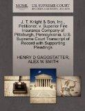 J. T. Knight & Son, Inc., Petitioner, v. Superior Fire Insurance Company of Pittsburgh, Penn...