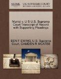 Marret v. U S U.S. Supreme Court Transcript of Record with Supporting Pleadings