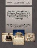 Bracken v. Securities and Exchange Commission U.S. Supreme Court Transcript of Record with S...