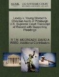 Lavely v. Young Women's Christian Ass'n of Pittsburgh U.S. Supreme Court Transcript of Recor...
