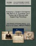 Kennedy v. Boston-Continental Nat Bank U.S. Supreme Court Transcript of Record with Supporti...