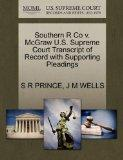 Southern R Co v. McGraw U.S. Supreme Court Transcript of Record with Supporting Pleadings