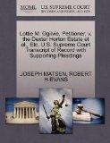 Lottie M. Ogilvie, Petitioner, v. the Dexter Horton Estate et al., Etc. U.S. Supreme Court T...