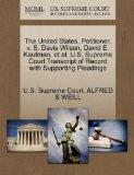 The United States, Petitioner, v. S. Davis Wilson, David E. Kaufman, et al. U.S. Supreme Cou...