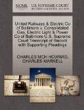 United Railways & Electric Co of Baltimore v. Consolidated Gas, Electric Light & Power Co of...