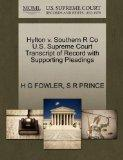 Hylton v. Southern R Co U.S. Supreme Court Transcript of Record with Supporting Pleadings