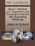 Hood v. Hardesty U.S. Supreme Court Transcript of Record with Supporting Pleadings