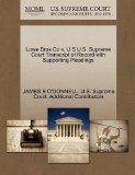 Lowe Bros Co v. U S U.S. Supreme Court Transcript of Record with Supporting Pleadings
