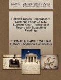 Raffold Process Corporation v. Castanea Paper Co U.S. Supreme Court Transcript of Record wit...