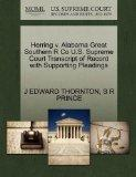 Herring v. Alabama Great Southern R Co U.S. Supreme Court Transcript of Record with Supporti...