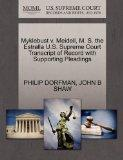 Myklebust v. Meidell, M. S. the Estralla U.S. Supreme Court Transcript of Record with Suppor...