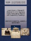 Lewis-Kures v. Edward R Walsh & Co U.S. Supreme Court Transcript of Record with Supporting P...