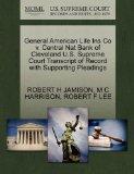 General American Life Ins Co v. Central Nat Bank of Cleveland U.S. Supreme Court Transcript ...