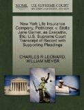 New York Life Insurance Company, Petitioner, v. Stella Jane Gamer, as Executrix, Etc. U.S. S...