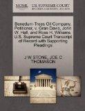 Benedum-Trees Oil Company, Petitioner, v. Gran Davis, John W. Hall, and Ross H. Williams. U....