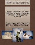 Larson v. Pacific Mut Life Ins Co U.S. Supreme Court Transcript of Record with Supporting Pl...