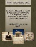 Gorham v. Mutual Ben Health & Accident Ass'n of Omaha U.S. Supreme Court Transcript of Recor...