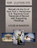 Mutual Life Ins Co of New York v. Heilbronner U.S. Supreme Court Transcript of Record with S...