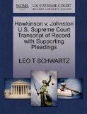Hawkinson v. Johnston U.S. Supreme Court Transcript of Record with Supporting Pleadings