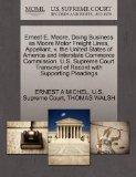 Ernest E. Moore, Doing Business as Moore Motor Freight Lines, Appellant, v. the United State...