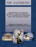 Manufacturers Trust Company, Petitioner, v. Charles H. Kelby, et al., Etc. U.S. Supreme Cour...