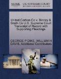 United Carbon Co v. Binney & Smith Co U.S. Supreme Court Transcript of Record with Supportin...