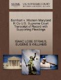 Barnhart v. Western Maryland R Co U.S. Supreme Court Transcript of Record with Supporting Pl...
