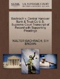 Bachrach v. Central Hanover Bank & Trust Co U.S. Supreme Court Transcript of Record with Sup...