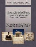 Knight v. Bar Ass'n of City of New York U.S. Supreme Court Transcript of Record with Support...