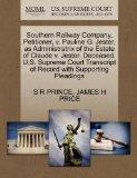 Southern Railway Company, Petitioner, v. Pauline G. Jester, as Administratrix of the Estate ...