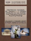 Chris Pedersen, Individually, Etc., Petitioner, v. J. F. Fitzgerald Construction Co. U.S. Su...