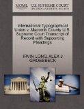 International Typographical Union v. Macomb County U.S. Supreme Court Transcript of Record w...