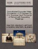 Consolidated Expanded Metal Companies v. U S Gypsum Co U.S. Supreme Court Transcript of Reco...