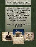 American United Life Insurance Company, Etc., et al., Petitioners, v. Charles R. Fischer, Co...