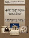 Transbay Construction Company, Petitioner, v. City and County of San Francisco. U.S. Supreme...