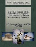 U S v. Los Angeles & Salt Lake R Co U.S. Supreme Court Transcript of Record with Supporting ...