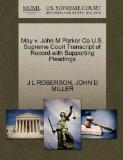 May v. John M Parker Co U.S. Supreme Court Transcript of Record with Supporting Pleadings