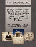 Emigrant Industrial Savings Bank, Petitioner, v. R. Albert Baldwin, Stephen Hannan, James Tu...