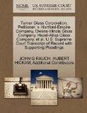 Turner Glass Corporation, Petitioner, v. Hartford-Empire Company, Owens-Illinois Glass Compa...