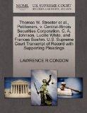 Thomas W. Streeter et al., Petitioners, v. Central-Illinois Securities Corporation, C. A. Jo...
