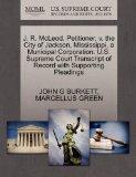 J. R. McLeod, Petitioner, v. the City of Jackson, Mississippi, a Municipal Corporation. U.S....