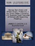 George Sam Aloisio and William Aloisio, Petitioners, v. the United States of America. U.S. S...