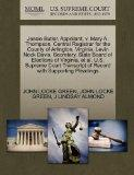 Jessie Butler, Appellant, v. Mary A. Thompson, Central Registrar for the County of Arlington...