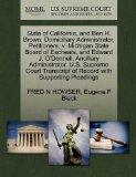 State of California, and Ben H. Brown, Domiciliary Administrator, Petitioners, v. Michigan S...