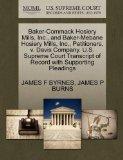 Baker-Commack Hosiery Mills, Inc., and Baker-Mebane Hosiery Mills, Inc., Petitioners, v. Dav...