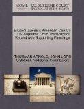 Bruce's Juices v. American Can Co U.S. Supreme Court Transcript of Record with Supporting Pl...